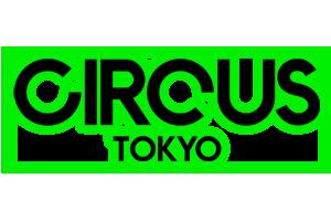 CIRCUS TOKYO